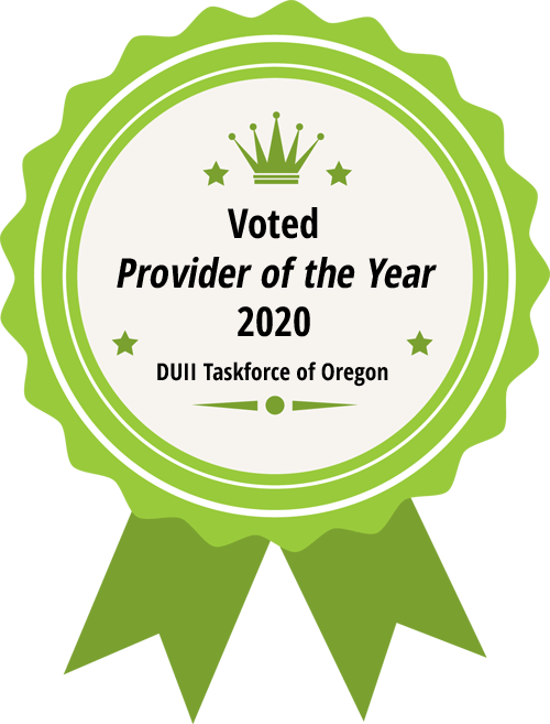 voted provider of the year 2020 by DUII task force of oregon